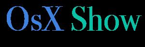 OsX Show